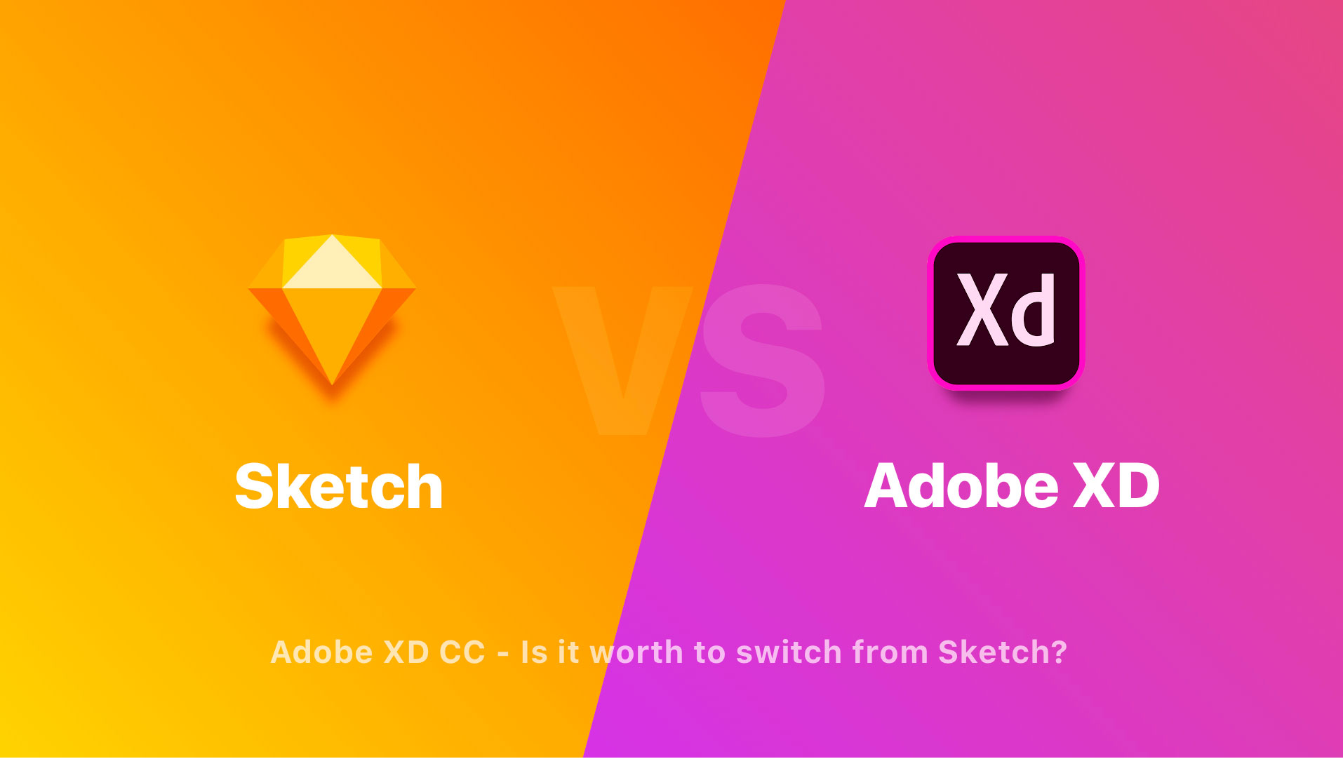 Adobe XD vrs Sketch